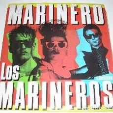 Discos de vinilo: LOS MARINEROS MARINERO. Lote 222614938