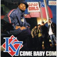 Discos de vinilo: K7 - COME BABY COME (5 VERSIONES) - MAXI SINGLE 1993. Lote 222623587