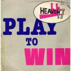 Discos de vinilo: HEAVEN 17 - PLAY TO WIN - MAXI SINGLE 1981. Lote 222624170