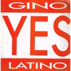 Discos de vinilo: GINO LATINO - YES - MAXI SINGLE 1988. Lote 222624426