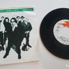 Discos de vinilo: LOS FABULOSOS CADILLACS SINGLE GITANA (AMBAS CARAS). Lote 222625060
