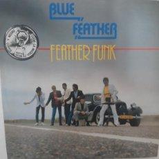 Discos de vinilo: BLUE FEATHER- FEATHER FUNK - HOLLAND LP 1981 - VINILO COMO NUEVO.. Lote 222640357