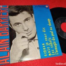 Discos de vinilo: ALAIN BARRIERE ESPERA/MAIS JE VOUS DIS/LES SABOTS/L'AVEUGLE DU PONT AU CHANGE EP 1965 RCA SPAIN. Lote 222642241