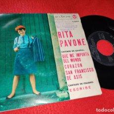 Discos de vinilo: RITA PAVONE QUE ME IMPORTA DEL MUNDO/CORAZON/SAN FRANCISCO DE ASIS +1 EP 1964 ESPAÑA SPAIN. Lote 222646940