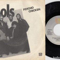 Discos de vinilo: THE FOOLS - PSYCHO CHICKEN - SINGLE DE VINILO EDCION ESPAÑOLA. Lote 222651333