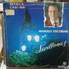 Discos de vinilo: MANOLO ESCOBAR POR SEVILLANAS - SEVILLA ... CASI NA - LP. SELLO BELTER. Lote 222651603