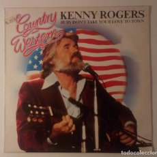 Discos de vinilo: KENNY ROGERS - RUBY DON'T TAKE YOUR LOVE TO TOWN. Lote 222657005