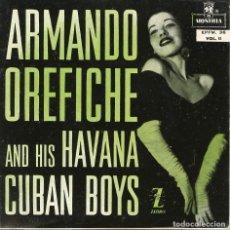 Discos de vinilo: ARMANDO OREFICHE. TÚ TE LO PIERDES . EP ZAFIRO 1957. Lote 222658801