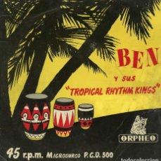 Discos de vinilo: BEN Y SUS TROPICAL RHYTHM KINGS. MAMBO Y SANTO. SINGLE ORPHEO 1955. Lote 222659295