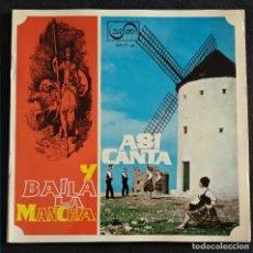 Discos de vinilo: VINILO 1965 NUEVO (SIN USO) ASÍ CANTA Y BAILA LA MANCHA (SINGLE) CANTES MANCHEGOS. Lote 222661596
