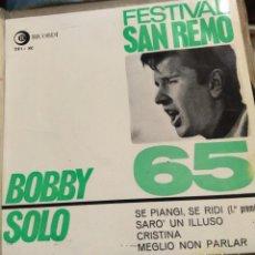 Discos de vinilo: BOBBY SOLO - SE PIANGI, SE RIDI +3 - FESTIVAL DE SAN REMO 1965. Lote 222664122