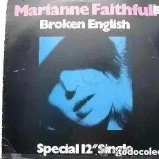 Discos de vinilo: MARIANNE FAITHFULL - BROKEN ENGLISH (MAXI) 1979. Lote 222666137