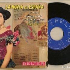 Discos de vinilo: DISCOS. SINGLES VINILO: LA NOVIA DE ESPAÑA. PASODOBLES. BELTER 50.907. (P/B72.C2). Lote 222673631
