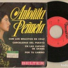 Discos de vinilo: DISCOS. SINGLES VINILO: ANTOÑITA PEÑUELA. CON LOS BRACITOS EN CRUZ. BELTER 07. 987. (P/B72.C2). Lote 222673883