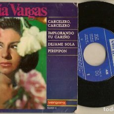 Discos de vinilo: DISCOS. SINGLES VINILO: MARÍA VARGAS. CARCELERO, CARCELERO. VERGARA 12.001 C. (P/B72.C2). Lote 222674540