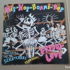 Discos de vinilo: THE INCREADIBLE T. H. SCRATCHERS STARRING FREDDY LOVE – HIP-HOP-BOMMI-BOP MAXI SINGLE 1983 ED GB. Lote 222675890