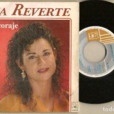 Discos de vinilo: DISCOS. SINGLES VINILO: ANA REVERTE. ME DIÓ CORAJE. HORUS 50.232. (P/B72.C2). Lote 222678125
