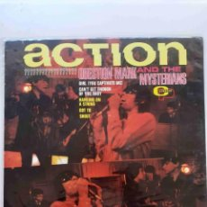 Discos de vinilo: QUESTION MARK AND THE MYSTERIANS - ACTION EDICIÓN ORIGINAL USA. Lote 222678271