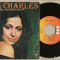 Discos de vinilo: DISCOS. SINGLES VINILO: TINA CHARLES. BAILA MUCHACHA BAILA. CBS 4480. (P/B72.C2). Lote 222678330