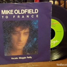 Discos de vinilo: MIKE OLDFIELD - TO FRANCE - VOCALS MAGGIE REILLY. Lote 222678905