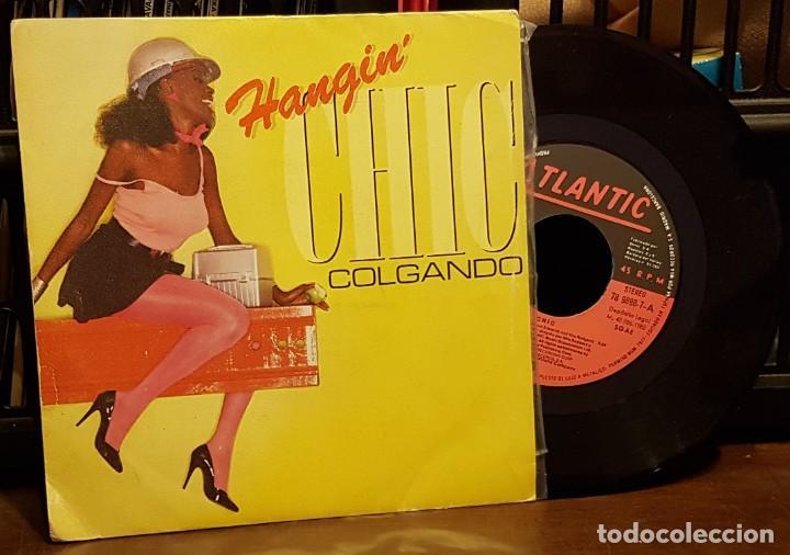 CHIC - HANGIN´COLGADO (Música - Discos de Vinilo - Singles - Pop - Rock Extranjero de los 80)