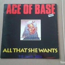 Discos de vinilo: ACE OF BASE - ALL THAT SHE WANTS MAXI SINGLE 1993 EDICION ESPAÑOLA. Lote 222680895