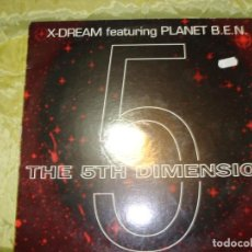 Discos de vinilo: X-DREAM FEAT. PLANET B.E.N. THE 5TH DIMENSION. MAX MUSIC, 1994 (#). Lote 222687426