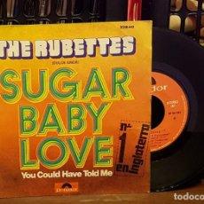 Discos de vinilo: THE RUBETTES - SUGAR BABY LOVE. Lote 222687657