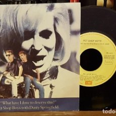 Discos de vinilo: WHAT HAVE I DONE TO DESERVE THIS ? PET SHOP BOYS WITH DUSTY SPRINGFIELD. Lote 222688513