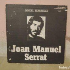 Discos de vinilo: JOAN MANUEL SERRAT INTERPRETA A MIGUEL HERNANDEZ - PARNASO INTERNATIONAL - 1972. Lote 222688941