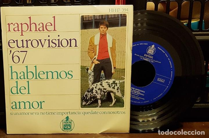 RAPHAEL EUROVISION 67 - HABLEMOS DEL AMOR (Música - Discos - Singles Vinilo - Festival de Eurovisión)