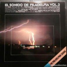 Discos de vinilo: EL SONIDO DE FILADELFIA VOL. 3 - THE PHILADELPHIA SOUND - LP - ESPAÑA - O'JAYS - NO USO CORREOS. Lote 222690701