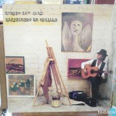 Discos de vinilo: ROMERO SAN JUAN - EXPONIENDO EN SEVILLA - LP. DEL SELLO EMI DE 1989. Lote 222690795