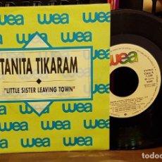 Discos de vinilo: TANITA TIKARAM - LITTLE SISTER LEAVING TOWN. Lote 222693573