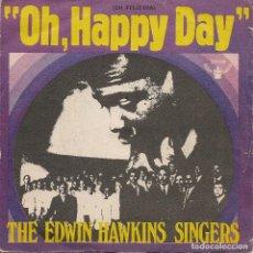 Discos de vinilo: THE EDWIN HAWKINS SINGERS,OH HAPPY DAY DEL 69. Lote 222703965