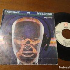 Discos de vinilo: ENRIQUE DE MELCHOR - QUEDEMONOS JUNTOS / PIRATEANDO / - 1983- SINGLE-. Lote 222706388