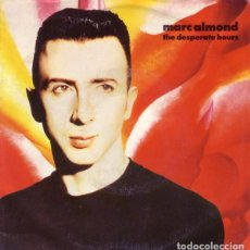 Discos de vinilo: MARC ALMOND - THE DESPERATE HOURS - SINGLE ITALY 1990. Lote 222707960