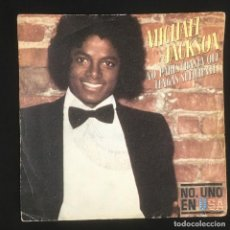 Discos de vinilo: DON´T STOP TIL YOU GET ENOUGH-MICHAEL JACKSON-SINGLE-DISCO DE VINILO-EPC 7763-1979. Lote 222709482