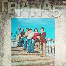 Discos de vinilo: DISCO VINILO: TRIANA5 - SEVILLANA, RUMBA, FANDANGO DESDE SEVILLA. Lote 222709920