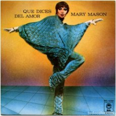 Discos de vinilo: MARY MASON - QUE DICES DEL AMOR (WHAT DO YOU SAY TO LOVE) - SG SPAIN 1977 - EPIC EPC 5056. Lote 222714412