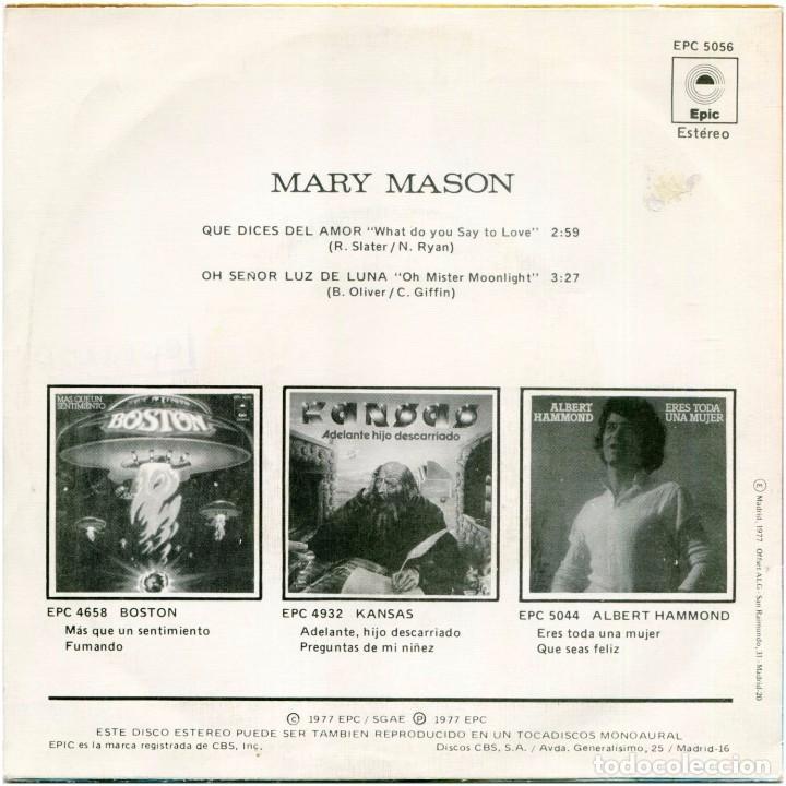 Discos de vinilo: Mary Mason - Que Dices Del Amor (What Do You Say To Love) - Sg Spain 1977 - Epic EPC 5056 - Foto 2 - 222714412