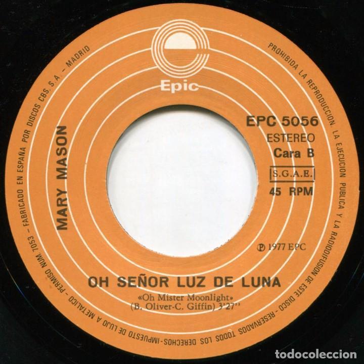 Discos de vinilo: Mary Mason - Que Dices Del Amor (What Do You Say To Love) - Sg Spain 1977 - Epic EPC 5056 - Foto 4 - 222714412