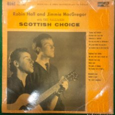Discos de vinilo: ROBIN HALL AND JIMMIE MACGREGOR WITH THE GALLIARDS SCOTTISH CHOISE / LP DE 1961 RF-8745. Lote 222737305