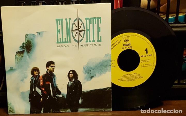 EL NORTE - NADA PUEDO DAR (Música - Discos - Singles Vinilo - Grupos Españoles de los 90 a la actualidad)