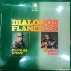 Discos de vinilo: CURRO DE UTRERA Y MANUEL CANO - DIÁLOGOS FLAMENCOS / LP CLAVE DE 1973 RF-8758. Lote 222743037