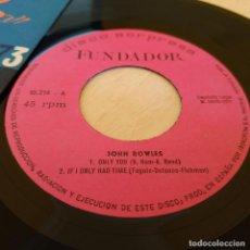 Discos de vinilo: JOHN ROWLES - ONLY YOU / IF I ONLY HAD TIME + 2 - EP DISCO SORPRESA FUNDADOR 10.214 DEL AÑO 1971. Lote 222747961