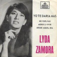 Discos de vinilo: LYDA ZAMORA - YO TE DARIA MÁS / NO VUELVAS / VIVIR O MORIR / DESDE AQUEL DIA - ZEIDA ZC-4085 RAPHAEL. Lote 222778665