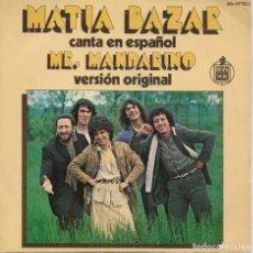 Discos de vinilo: MATIA BAZAR,MISTER MANDARINO EN ESPAÑOL DEL 78. Lote 222778700