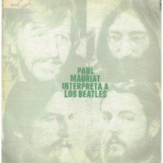 Disques de vinyle: PAUL MAURIAT - PAUL MAURIAT INTERPRETA A LOS BEATLES - LP 1972. Lote 222792245