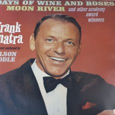 Discos de vinilo: FRANK SINATRA SINGS DAYS OF WINE AND ROSES, MOON RIVER, AND OTHER ACADEMY AWARD WINNERS. Lote 222799507